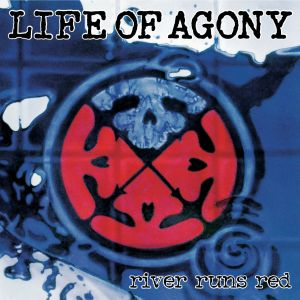 Life-Of-Agony-River-Runs-Red